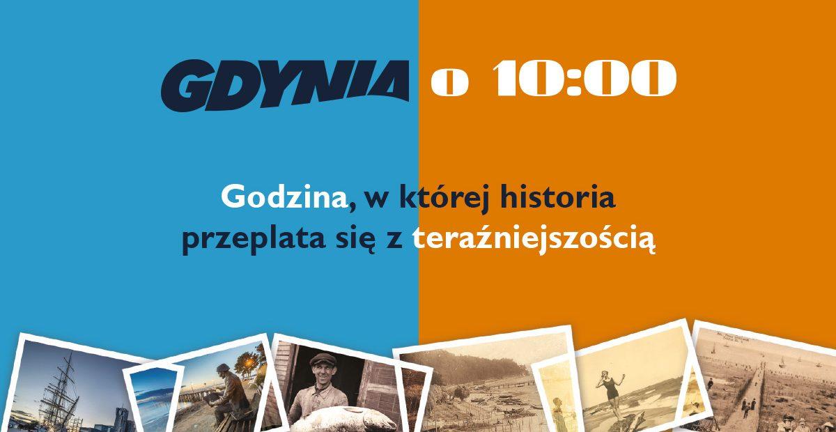 """""""Gdynia o 10:00"""" zaprasza!"""